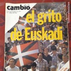 Coleccionismo de Revista Cambio 16: REVISTA CAMBIO 16 N° 300 EL GRITO DE EUSKADI. Lote 222195625