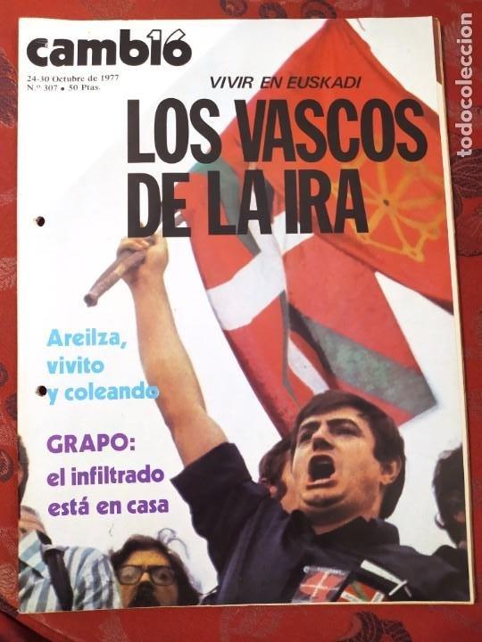 REVISTA CAMBIO 16 N° 307 LOS VASCOS DE LA IRA (Coleccionismo - Revistas y Periódicos Modernos (a partir de 1.940) - Revista Cambio 16)