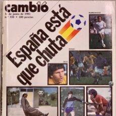 Coleccionismo de Revista Cambio 16: CAMBIO16. Nº 550. 14 JUNIO 1982. Lote 226568125