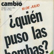 Collectionnisme de Magazine Cambio 16: REVISTA CAMBIO 16. 26 JULIO A 1 DE AGOSTO DE 1976. Nº 242. PP. 66. Lote 233718655