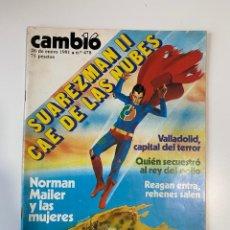 Coleccionismo de Revista Cambio 16: CAMBIO 16. SUAREZMAN II CAE DE LAS NUBES. 26 ENERO 1981. Nº 478. Lote 235282170