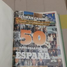 Coleccionismo de Revista Cambio 16: EL GRAN CAMBIO. 50 AÑOS EN LA VIDA DE ESPAÑA. DIARIO 16. ENCUADERNADO PARTICULAR.. Lote 239733560