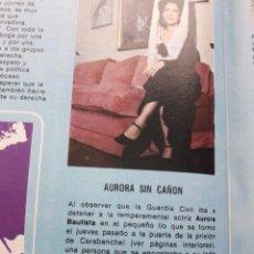Coleccionismo de Revista Cambio 16: AURORA BAUTISTA A PUNTO DE SER DETENIDA POR LA GUARDIA CIVIL. RECORTE CAMBIO 16, DICIEMBRE 1975. Lote 246209815