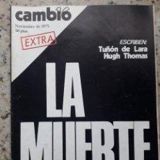 Coleccionismo de Revista Cambio 16: CAMBIO 16 NOVIEMBRE 1975. EXTRA MUERTE DE FRANCO, ANALISIS Y EVOLUCION DEL FRANQUISMO. Lote 246239190