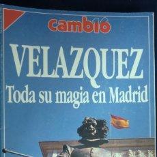 Coleccionismo de Revista Cambio 16: REVISTA CAMBIO 16 VELÁZQUEZ. TODA SU MAGIA EN MADRID. FEBRERO 1990. Lote 262252735