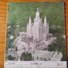 Coleccionismo de Revista Cambio 16: BOLETIN SALESIANO DIC. 1961- TIBIDABO BARCELONA SALESIANA - DON BOSCO EN SEVILLA- MISIONEROS ORINOCO. Lote 270598243