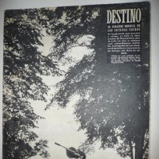 Coleccionismo de Revista Destino: REVISTA DESTINO * Nº 889 * AÑO 1954. Lote 27578130