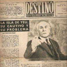 Coleccionismo de Revista Destino: AÑO 1949 PRISIONERO ISLA DE YEU OLESA TERRASSA LA PASSIO MIEL ENRIC MERCADER BELLOCH COLMENAS. Lote 10733904