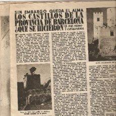 Coleccionismo de Revista Destino: AÑO 1956 LOS CASTILLOS DE LA PROVINCIA DE BARCELONA S'AGARO BARCELONA ARTE ESBART SARRIA. Lote 11620630