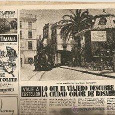 Coleccionismo de Revista Destino: AÑO 1956 CASTELLON CASTILLOS CATALANES CORPUS ORIENT MALLORCA FERIA BARCELONA CARLOS CRUZ DIEZ. Lote 11722165