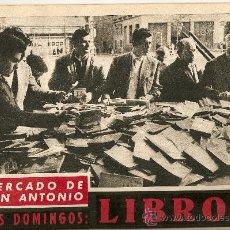 Coleccionismo de Revista Destino: REVISTA.AÑO 1960.MERCADO DE SAN ANTONIO.VIDA RURAL.MERCAT SANT ANTONI. Lote 11748843