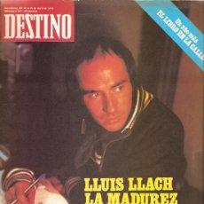 Coleccionismo de Revista Destino: DESTINO: LLUIS LLACH , NESTOR ALMENDROS , NICOLAS GUILLEN , ANDRES SEGOVIA. Lote 13946466