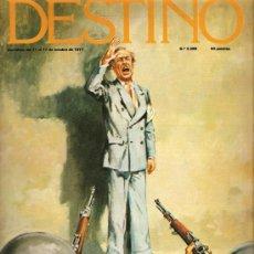 Coleccionismo de Revista Destino: DESTINO: LLUIS COMPANYS, TARRADELLAS, VICENTE ALEIXANDRE. Lote 13946510