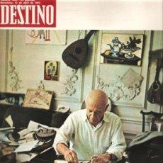 Coleccionismo de Revista Destino: DESTINO: DOSSIER EN LA MUERTE DE PICASSO. Lote 13946845