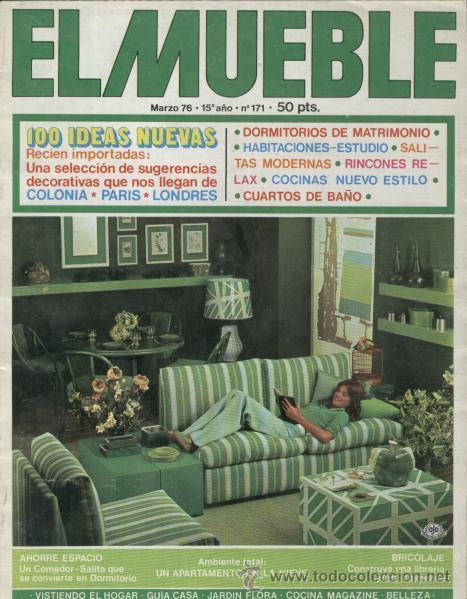 REVISTA EL MUEBLE - NUMERO 171 - MARZO1976 (Coleccionismo - Revistas y Periódicos Modernos (a partir de 1.940) - Revista Destino)
