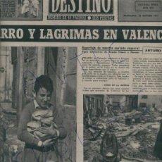 Coleccionismo de Revista Destino: REVISTA 1957 INUNDACIONES EN VALENCIA BARRIO DE NAZARET HILLARY EN LA EXPEDICION ANTARTICA VILATO. Lote 17879291
