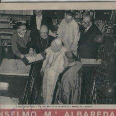 Coleccionismo de Revista Destino: 1961 ANSELMO ALBAREDA BIBLIOTECA DEL VATICANO ROMANYA DE LA SELVA SAU SUSQUEDA BINACA METRECAL NOEMI. Lote 18136855