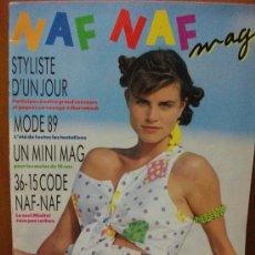 Coleccionismo de Revista Destino: EJEMPLAR DE REVISTA NAF NAF - 1ER SEMESTRE 1989 - COMO NUEVA !!. Lote 26611414
