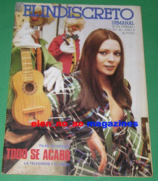 EL INDISCRETO SEMANAL 16/1975 PILAR VELAZQUEZ Y MARIA SALERNO ~ MUY RARA (Coleccionismo - Revistas y Periódicos Modernos (a partir de 1.940) - Revista Destino)