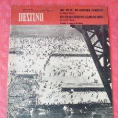 Coleccionismo de Revista Destino: REVISTA DESTINO-Nº1304-4 AGOSTO-PLAYA DE BARCELONA-MI VIEJA Y QUERIDA,,,ALBERTO OLIVERAS-. Lote 21566453