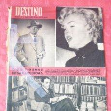 Coleccionismo de Revista Destino: REVISTA DESTINO-Nº1305-4 AGOSTO-TRES FIGURAS DESAPARECIDAS-E.VENDRELL-R.PEREZ AYALA-MARYLINMONRROE. Lote 21566673