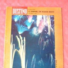 Coleccionismo de Revista Destino: REVISTA DESTINO-Nº-1854 JUNIO1973EL CHAMPAÑA,NESTOR LUJAN-CUATRO...EL SWÑOE LOPEZ RODO. Lote 21606431