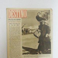 Colecionismo da Revista Destino: REVISTA DESTINO- POLITICA DE UNIDAD, LA FOTOGRAFIA REFLEJA LA IMIGRACION HACIA TIERRAS DE PAZ- Nº354. Lote 24051366
