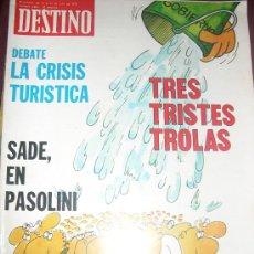 Coleccionismo de Revista Destino: DESTINO - N 2024 - 1976 - LA CRISIS TURISTICA - TRES TRISTES TROLAS - SADE EN PASOLINI . Lote 26428590