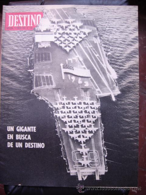 REVISTA DESTINO 10 FEBRERO 1968 PORTADA UN GIGANTE EN BUSCA DE DESTINO (Coleccionismo - Revistas y Periódicos Modernos (a partir de 1.940) - Revista Destino)