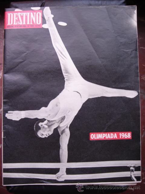REVISTA DESTINO 19 OCTUBRE 1968 PORTADA OLIMPIADA 1968 (Coleccionismo - Revistas y Periódicos Modernos (a partir de 1.940) - Revista Destino)