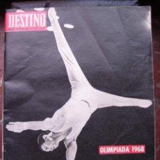 Coleccionismo de Revista Destino: REVISTA DESTINO 19 OCTUBRE 1968 PORTADA OLIMPIADA 1968. Lote 27987614
