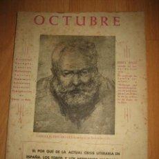 Coleccionismo de Revista Destino: OCTUBRE REVISTA LITERARIA.EL PORQUE DE LA ACTUAL CRISIS LITERARIA EN ESPAÑA.LOS TOROS Y LOS HERMANOS. Lote 31205624