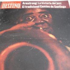 Coleccionismo de Revista Destino: REVISTA DESTINO LOUIS ARMSTRONG. Lote 31302263