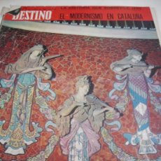 Coleccionismo de Revista Destino: REVISTA DESTINO EL MODERNISMO DE CATALUÑA. Lote 31302454