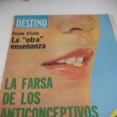 Coleccionismo de Revista Destino: REVISTA DESTINO ANTICOCEPTIVOS. Lote 31302685