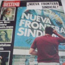 Coleccionismo de Revista Destino: REVISTA DESTINO SINDICATO. Lote 31302724