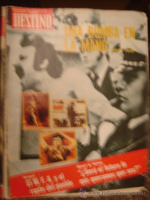 REVISTA DESTINO Nº 1974. AÑO 1975 UNA BOMB N LA MANO (Coleccionismo - Revistas y Periódicos Modernos (a partir de 1.940) - Revista Destino)
