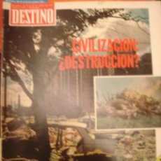 Coleccionismo de Revista Destino: REVISTA DESTINO Nº 1977. AÑO 1975. CIVILIZACION: DESTRUCCION?. Lote 34577723