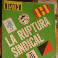 Coleccionismo de Revista Destino: REVISTA DESTINO Nº 2013 AÑO 1976.LA RUPTURA SINDICAL. Lote 34615539