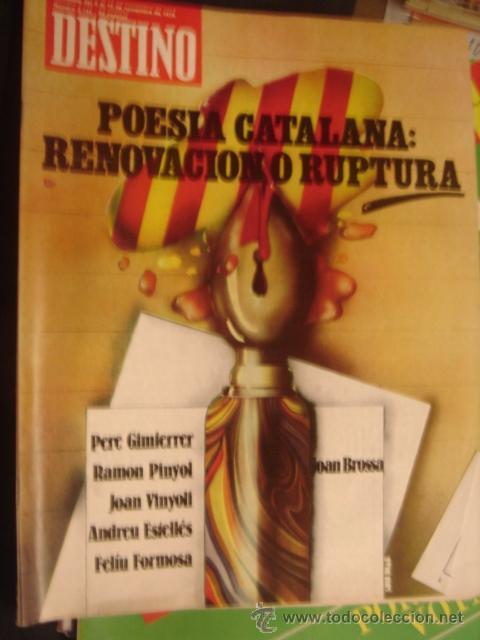 REVISTA DESTINO Nº 2144 AÑO 1978.POESIA CATALANA RENOVACION O RUPTURA (Coleccionismo - Revistas y Periódicos Modernos (a partir de 1.940) - Revista Destino)