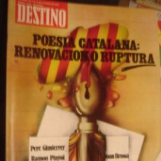 Coleccionismo de Revista Destino: REVISTA DESTINO Nº 2144 AÑO 1978.POESIA CATALANA RENOVACION O RUPTURA. Lote 34615575