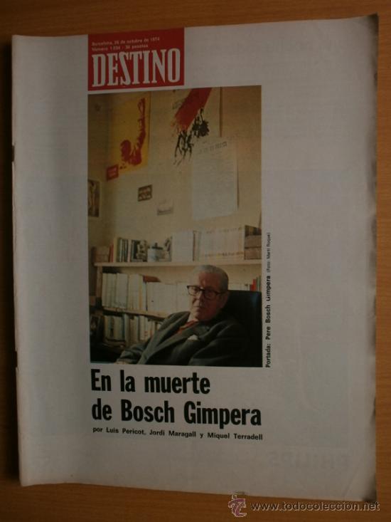 DESTINO Nº1934.AÑO 1974.BOSCH GIMPERA,MIQUEL OLIVA,K.ZANUSSI,P.PICASSO,G.UNGARETTI,LUIS BUÑUEL. (Coleccionismo - Revistas y Periódicos Modernos (a partir de 1.940) - Revista Destino)