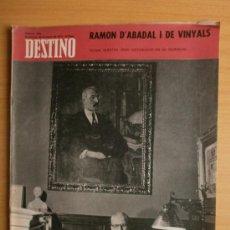 Colecionismo da Revista Destino: DESTINO Nº1686. AÑO 1970. RAMON D'ABADAL, LIDIA FALCON, LEWIS CARROLL.. Lote 129162287