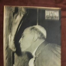 Coleccionismo de Revista Destino: DESTINO. Nº 1.105. BARCELONA,11 OCTUBRE 1958. PIOXII,EL GRAN PAPA FALLECIDO,PORTUGAL 1958,..-.. Lote 37725343