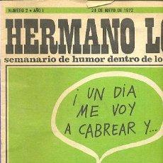 Coleccionismo de Revista Destino: HERMANO LOBO -SEMANARIO DE HUMOR DENTRO DE LO QUE CABE Nº 2 SUMMERS EL PERICH FORGES CHUMY CHUMEZ. Lote 38854725