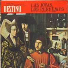 Coleccionismo de Revista Destino: REVISTA DESTINO Nº 1575 – LAS JOYAS, LOS PERFUMES, 1967. Lote 40205955