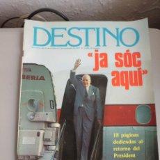 Coleccionismo de Revista Destino: REVISTA DESTINO PRESIDENT TARRADELLAS 18 PAG CATALUÑA. Lote 41094893