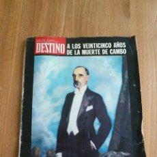 Coleccionismo de Revista Destino: F 2248 REVISTA DESTINO 20 ABRIL 1972 - A LOS 25 AÑOS DE LA MUERTE DE CAMBO -CATALUÑA. Lote 43817704