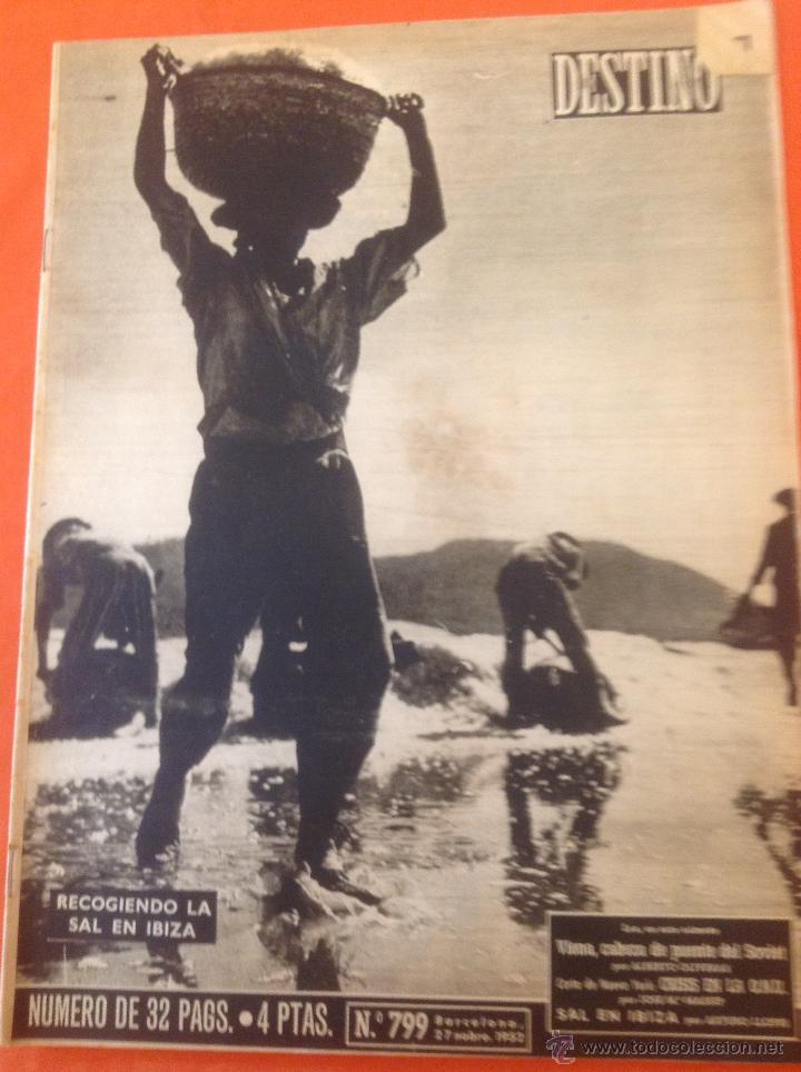 . REVISTA DESTINO Nº799 27 NOVIEMBRE 1952 (Coleccionismo - Revistas y Periódicos Modernos (a partir de 1.940) - Revista Destino)