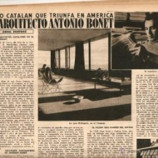 Coleccionismo de Revista Destino: AÑO 1953 EL BESOS BEBIDAS CHARTREUSE ARQUITECTURA ANTONIO BONET LA SOLANA. Lote 45086141